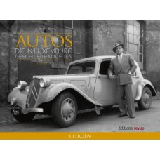 Autos, die in Luxemburg Geschichte machten - Band 7 Citroën