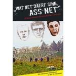 WAT NET DÄERF SINN, ASS NET –  d'Buch iwwert de Bommeleeër-Prozess