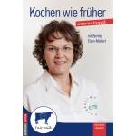 Kochen wie früher (international) mit Berthe Elsen-Melkert