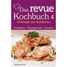 Das revue Kochbuch 4