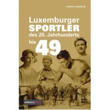 Luxemburger Sportler des 20. Jahrhunderts bis 49