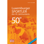 Luxemburger Sportler des 20. Jahrhunderts - die 50er Jahre