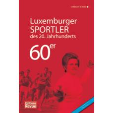 Luxemburger Sportler des 20. Jahrhunderts - die 60er Jahre