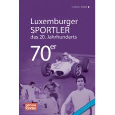 Luxemburger Sportler des 20. Jahrhunderts - die 70er Jahre
