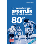 Luxemburger Sportler des 20. Jahrhunderts - die 80er Jahre