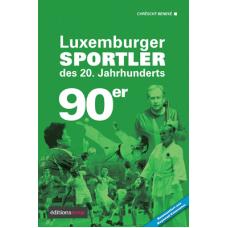 Luxemburger Sportler des 20. Jahrhunderts - die 90er Jahre