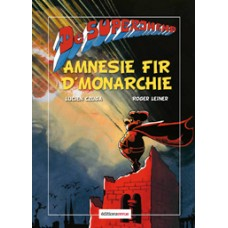 "De Superjhemp ""Amnesie fir d'Monarchie"""